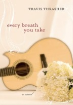 Book Review – Every Breath You Take by Travis Thrasher